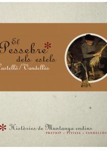 Pessebre dels Estels, Castelló Vandellòs