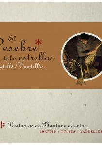 El Pesebre de las Estrellas, Castelló Vandellòs