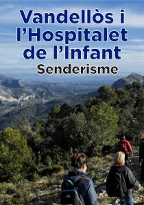 Rutes de Senderisme per Vandellòs i l'Hospitalet de l'Infant (2019) hiking trekking mountain montaña muntanya caminar senderismo