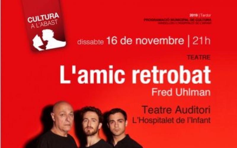 L'amic retrobat Teatre de l'Aurora Jordi Martínez Joan Arqué Josep Maria Miró Teatre Nacional de Catalunya
