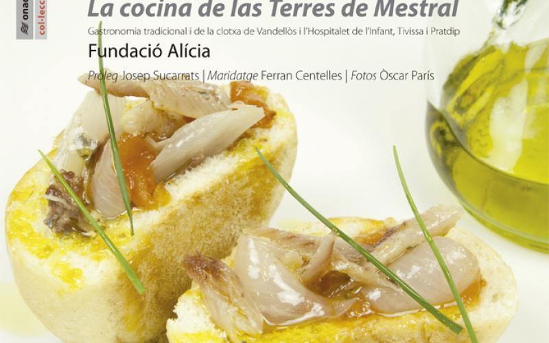 Book The cuisine of the Terres de Mestral gastronomy diet mediterranea clotxa