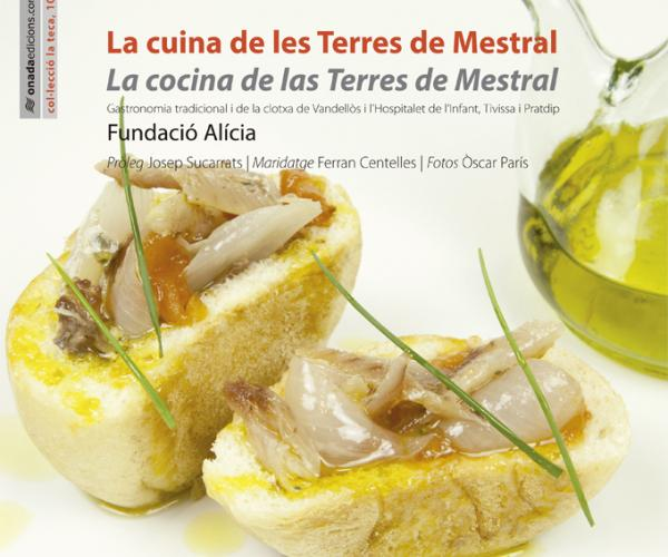 Book The cuisine of the Terres de Mestral gastronomy diet mediterranea clotxa